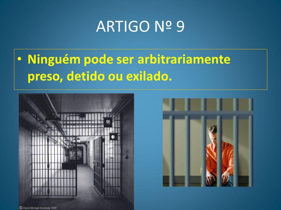 ARTIGO Nº 8 Toda a pessoa tem direito a recurso efectivo para as jurisdições nacionais competentes contra os actos que violem os direitos fundamentais