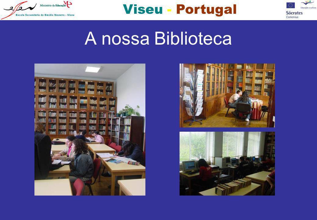 Viseu - Portugal A nossa Biblioteca