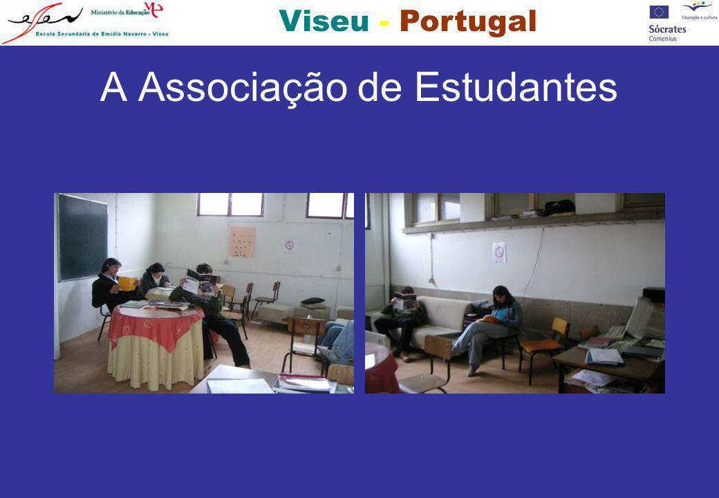 Viseu - Portugal A Associação de Estudantes