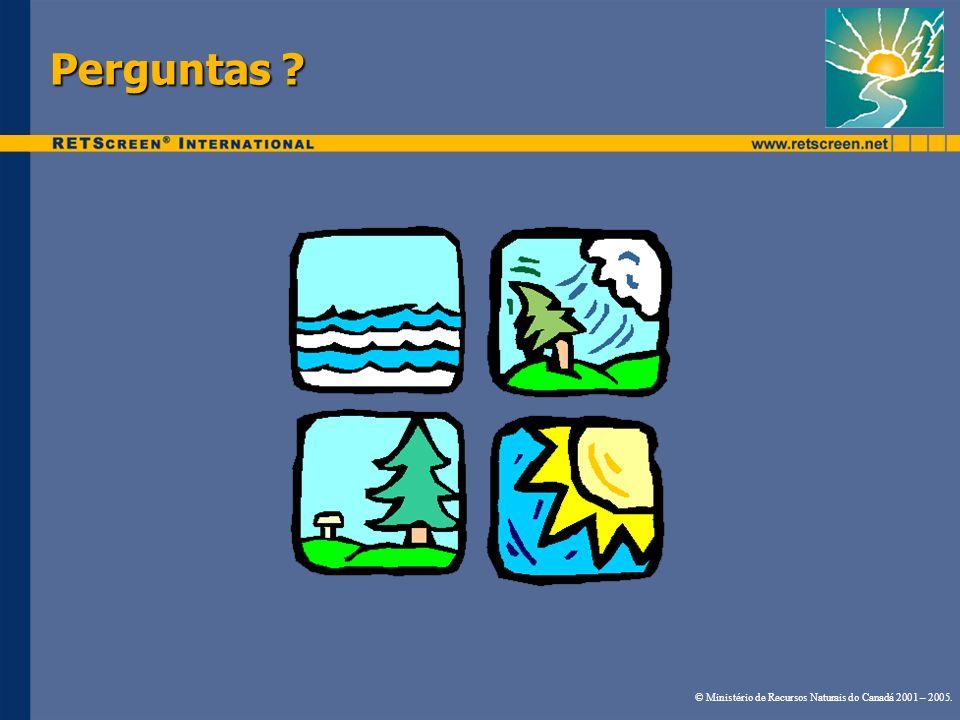 Perguntas ? © Ministério de Recursos Naturais do Canadá 2001 – 2005.