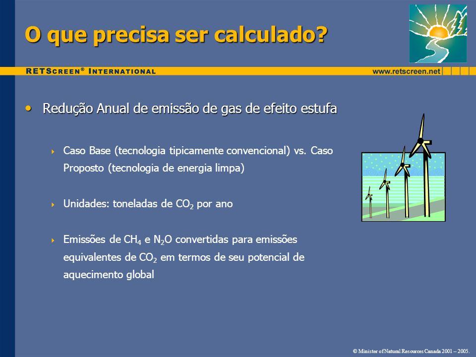 Como é calculado.© Minister of Natural Resources Canada 2001 – 2005.