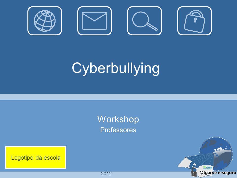 2012 Cyberbullying Workshop Professores Logotipo da escola