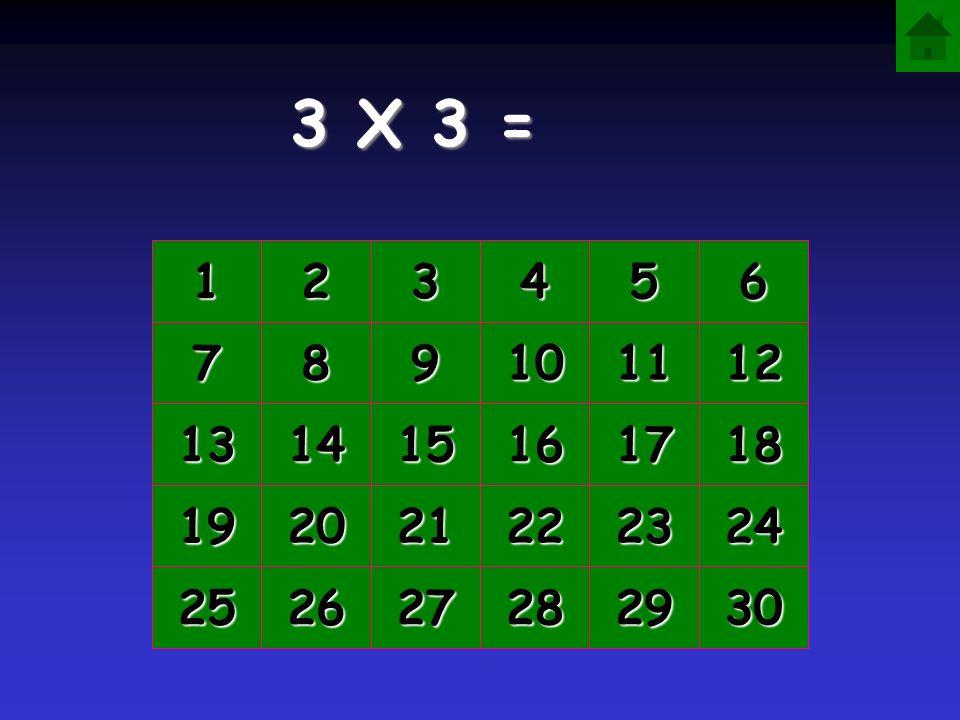 2 X 3 = 6 1111 2222 3333 4444 5555 6666 7777 8888 9999 10 11 12 13 14 15 16 17 18 19 20 21 22 23 24 25 26 27 28 29 30