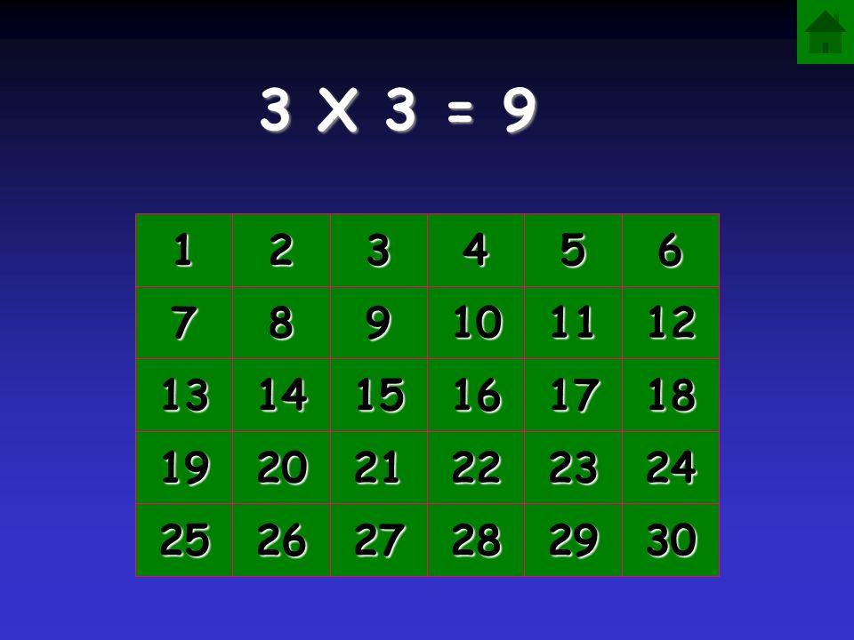 3 X 3 = 1111 2222 3333 4444 5555 6666 7777 8888 9999 10 11 12 13 14 15 16 17 18 19 20 21 22 23 24 25 26 27 28 29 30