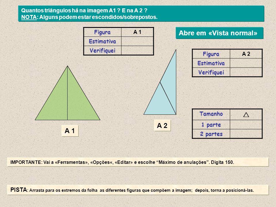 Quantos triângulos há na imagem B 1 .NOTA: Alguns podem estar escondidos/sobrepostos.