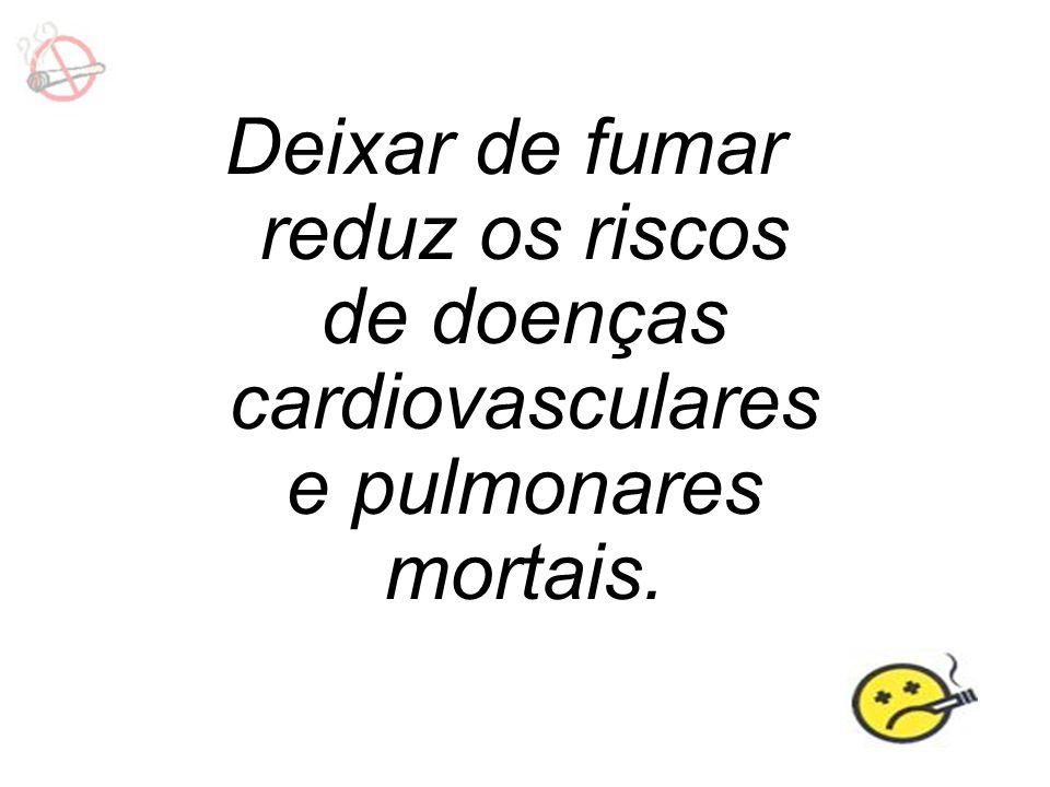 Deixar de fumar reduz os riscos de doenças cardiovasculares e pulmonares mortais.