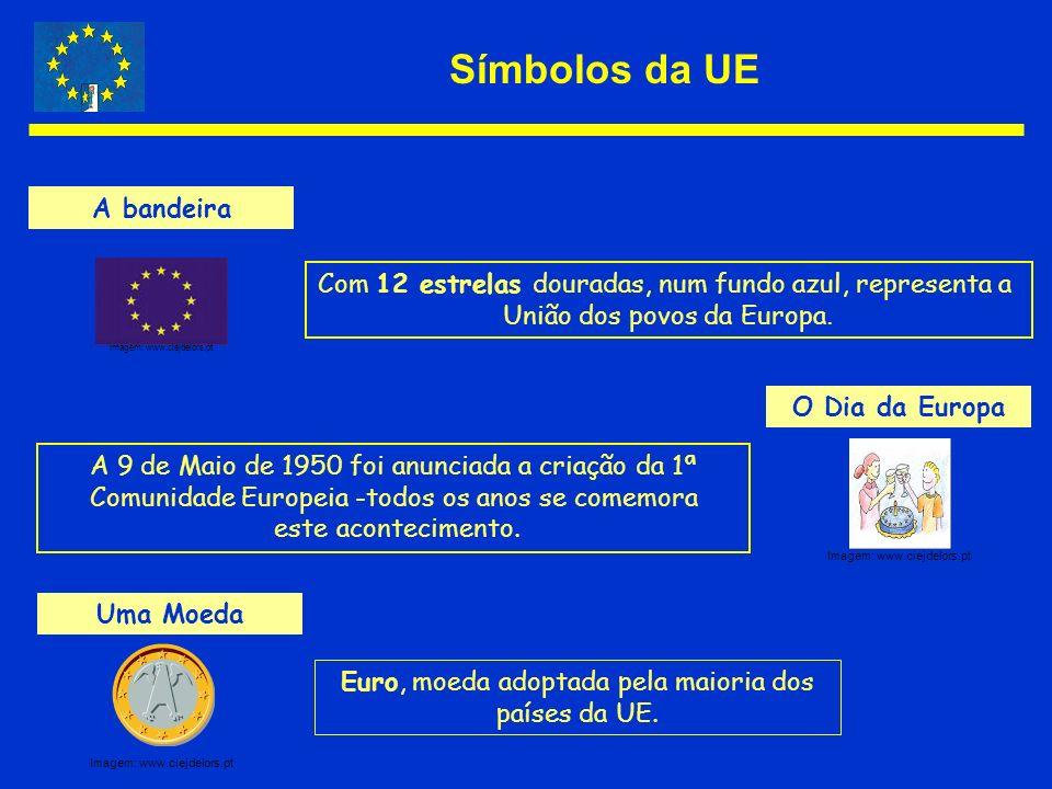 Símbolos da UE A bandeira Com 12 estrelas douradas, num fundo azul, representa a União dos povos da Europa. O Dia da Europa A 9 de Maio de 1950 foi an