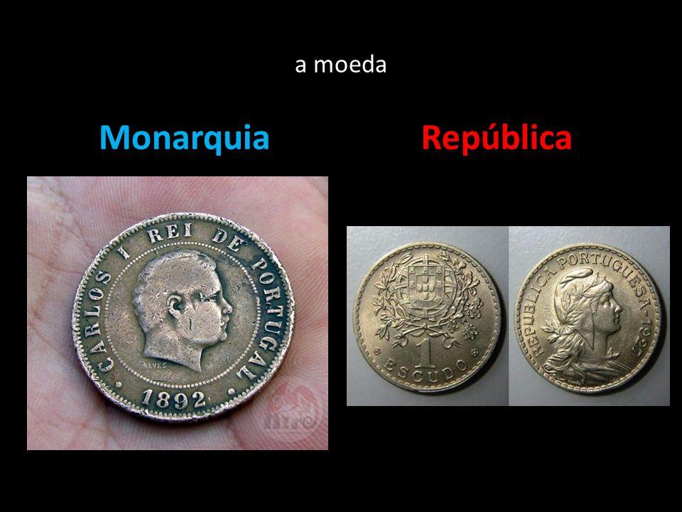 a moeda MonarquiaRepública