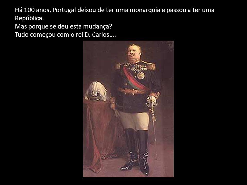 Há 100 anos, Portugal deixou de ter uma monarquia e passou a ter uma República. Mas porque se deu esta mudança? Tudo começou com o rei D. Carlos….