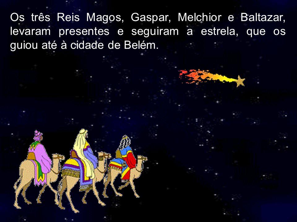 Quando a estrela parou, os três Reis Magos souberam que Jesus estava ali.