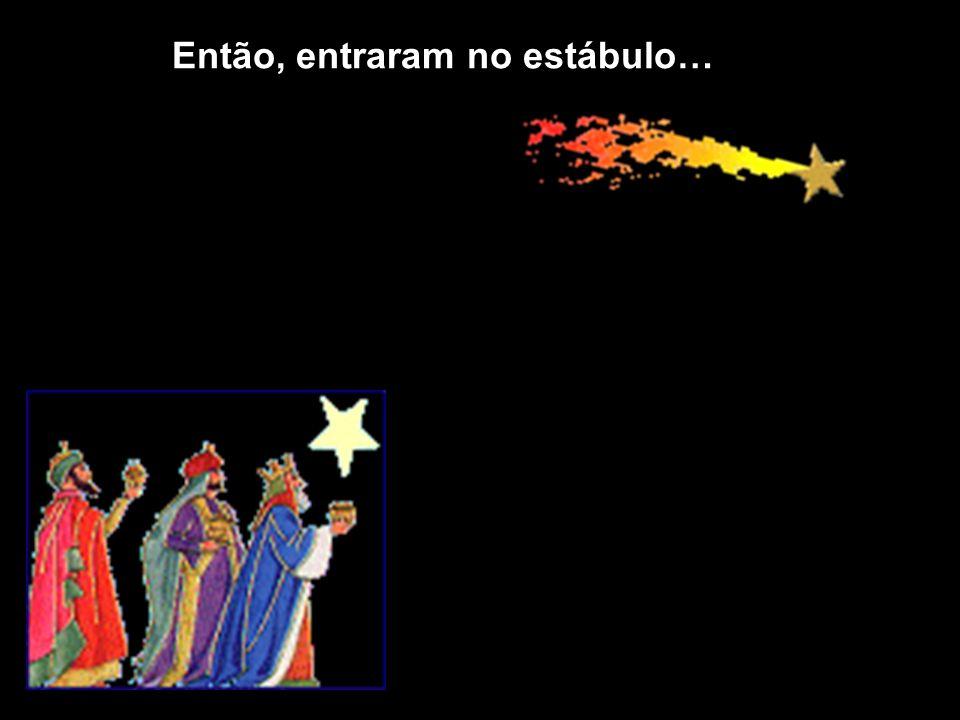 Ao verem Jesus, ajoelharam e ofereceram-lhe o que tinham trazido: ouro, incenso e mirra