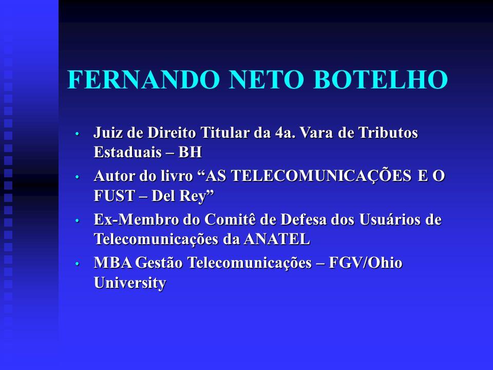 Era Preciso Organizar (a lei) a UNIVERSALIZAÇÃO Benefícios das Telecomunicações