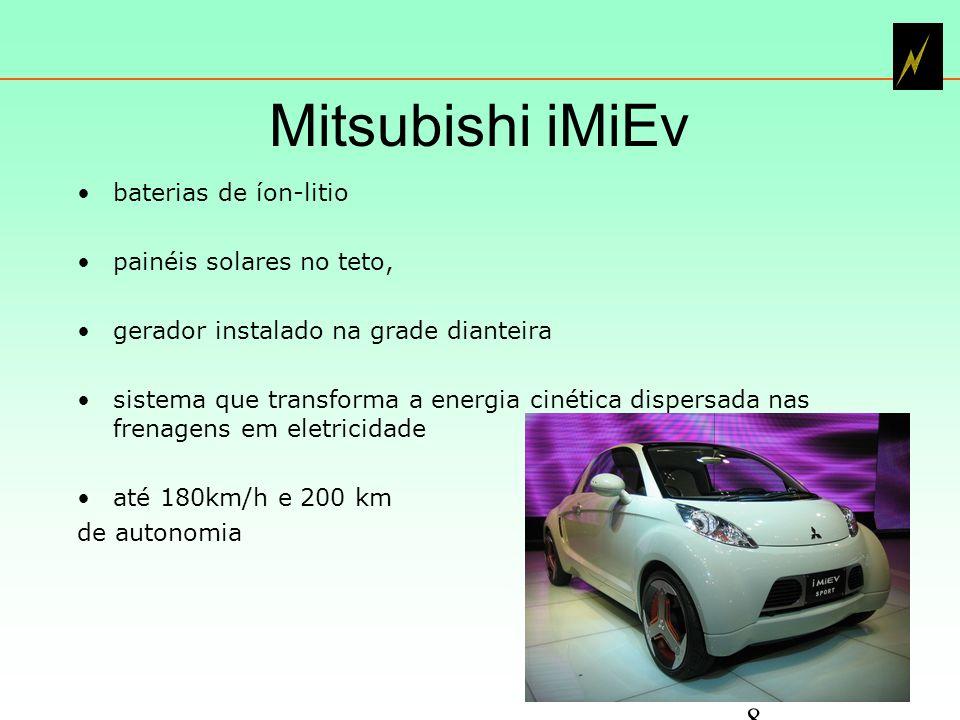 Mitsubishi iMiEv baterias de íon-litio painéis solares no teto, gerador instalado na grade dianteira sistema que transforma a energia cinética dispersada nas frenagens em eletricidade até 180km/h e 200 km de autonomia 8