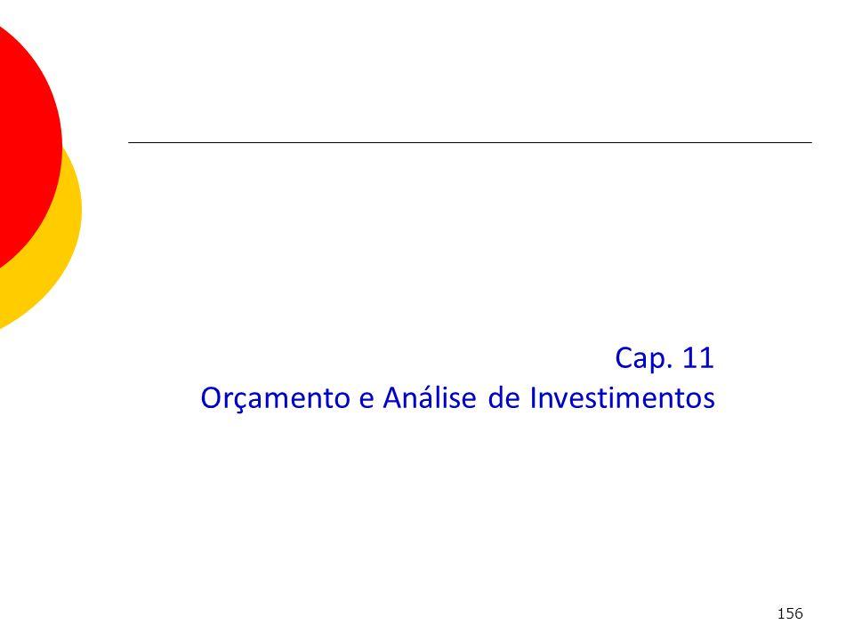 156 Cap. 11 Orçamento e Análise de Investimentos