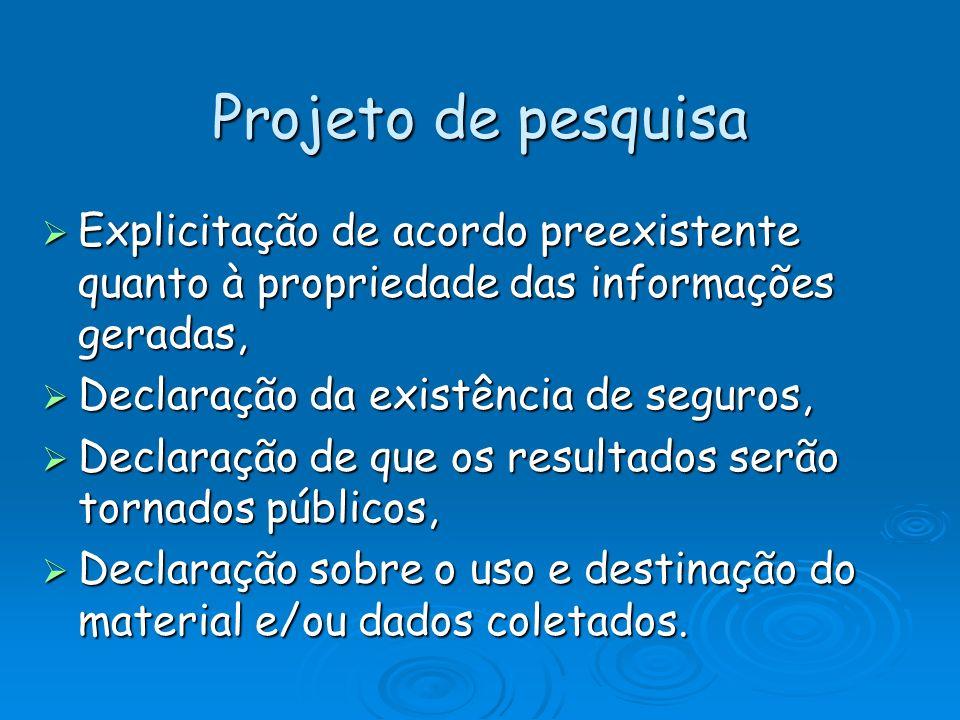 Projeto de pesquisa Explicitação de acordo preexistente quanto à propriedade das informações geradas, Explicitação de acordo preexistente quanto à pro