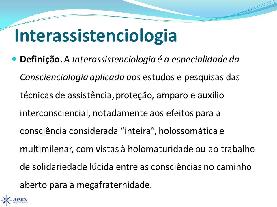 Interassistenciologia Sinonímia.1. Assistenciologia.