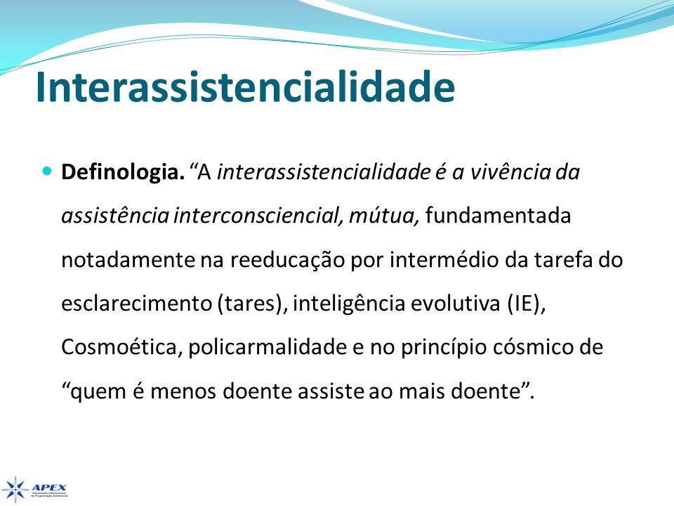 Abrangência Interassistencial De acordo com a Holocarmologia, a interassistência pode abranger o egocarma, o grupocarma e o policarma.