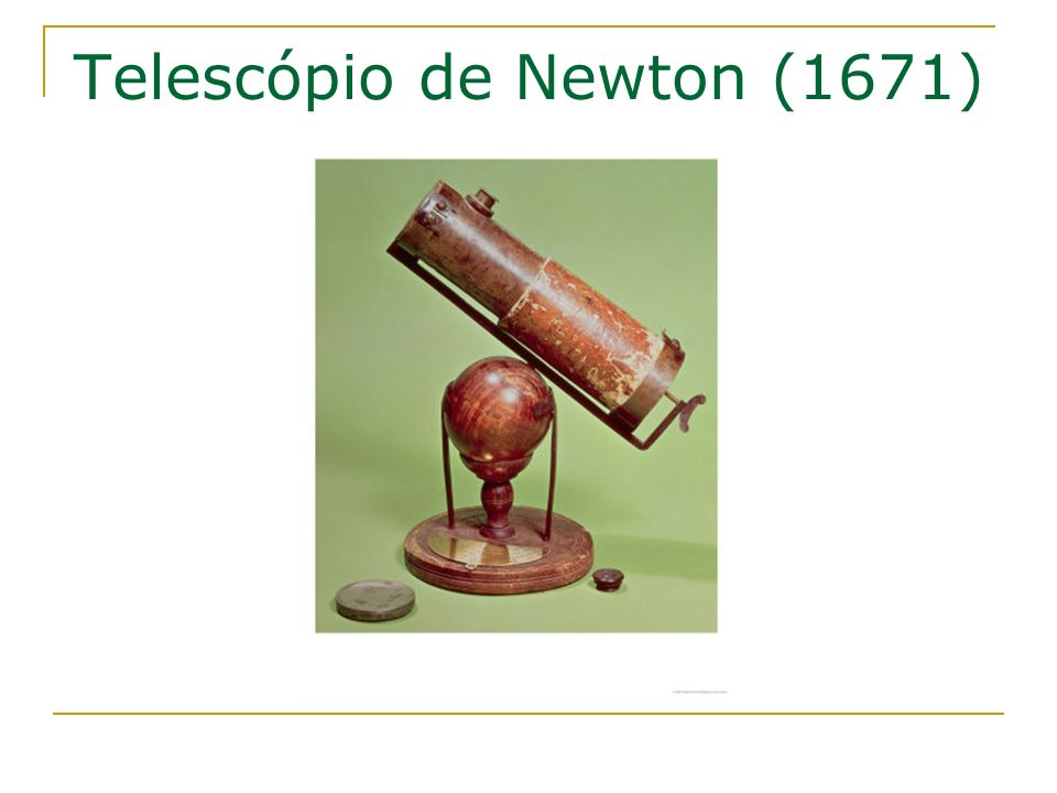 Telescópio de Newton (1671)