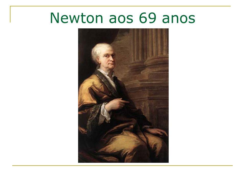 Newton aos 69 anos