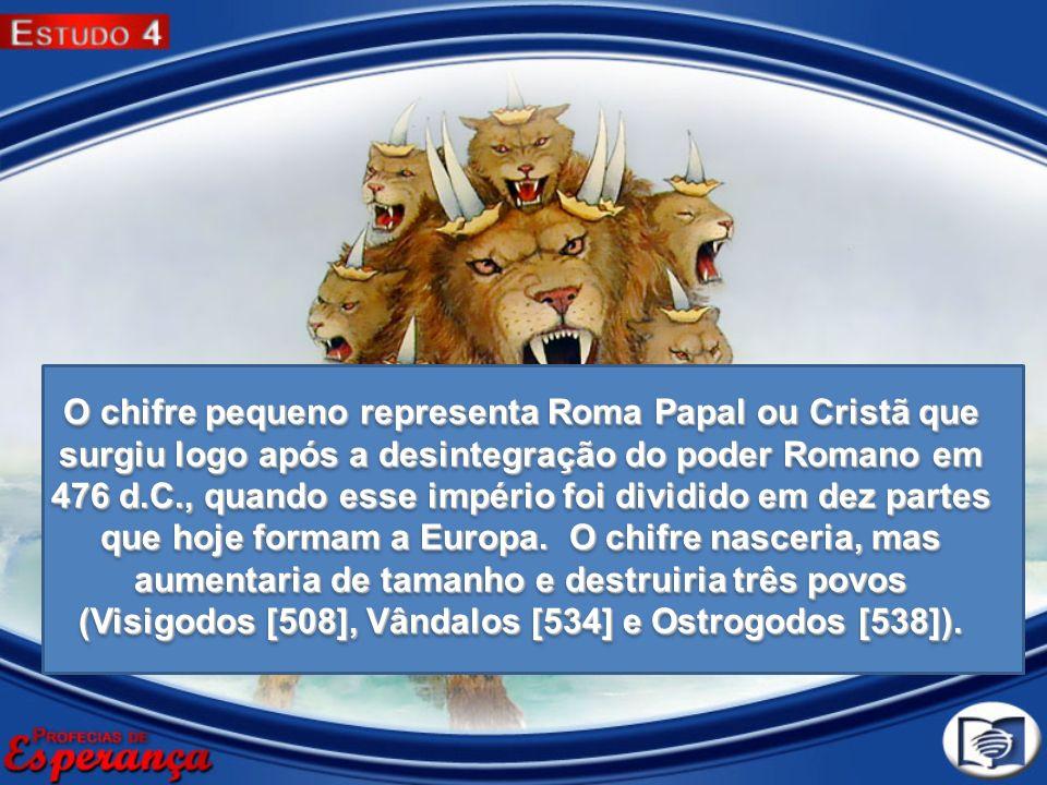 O chifre pequeno representa Roma Papal ou Cristã que surgiu logo após a desintegração do poder Romano em 476 d.C., quando esse império foi dividido em
