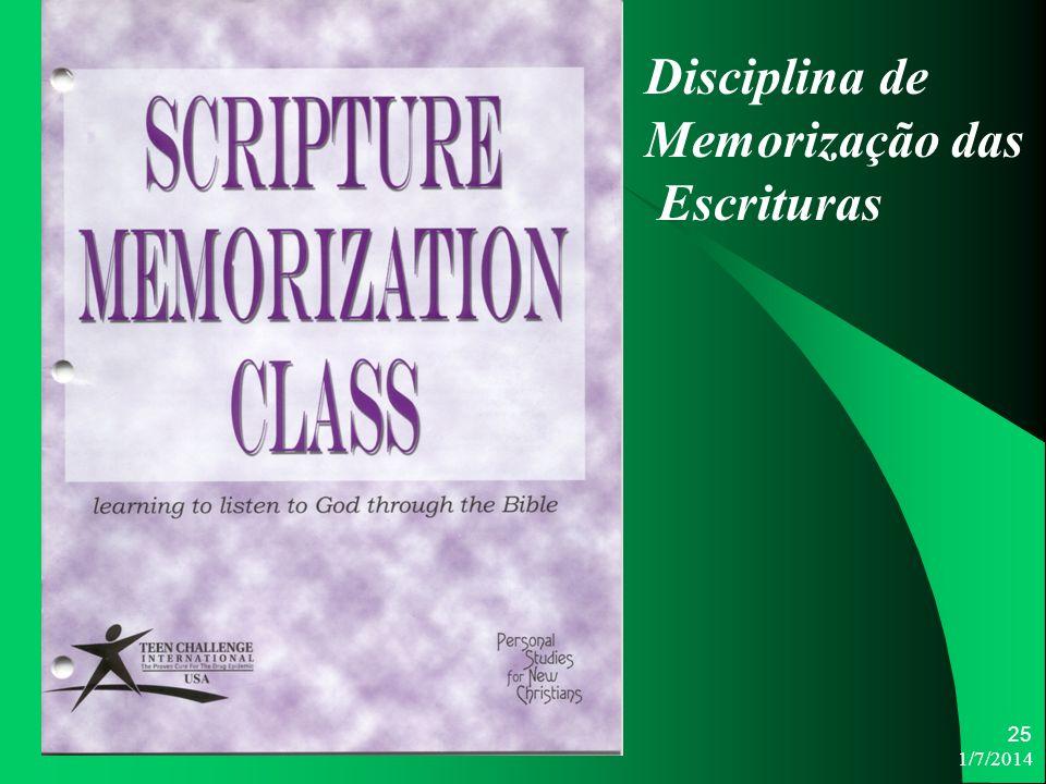 1/7/2014 25 Disciplina de Memorização das Escrituras