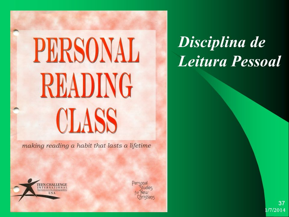 1/7/2014 37 Disciplina de Leitura Pessoal