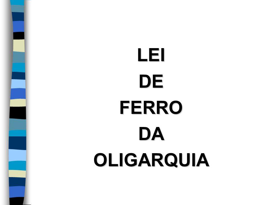 LEIDEFERRODAOLIGARQUIA
