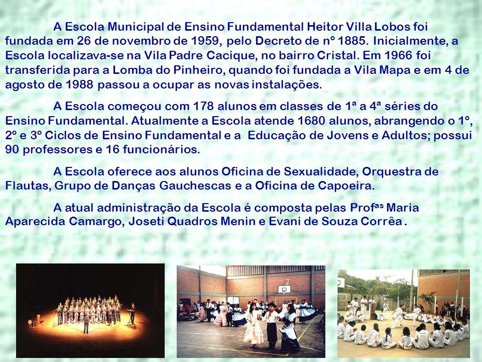A Escola Municipal de Ensino Fundamental Heitor Villa Lobos foi fundada em 26 de novembro de 1959, pelo Decreto de nº 1885. Inicialmente, a Escola loc