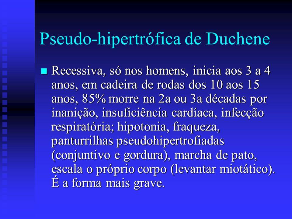 Formas de DMP Pseudo-hipertrófica de Duchene. Pseudo-hipertrófica de Duchene. Benigna de Becker. Benigna de Becker. Fascio-escapulo-humeral. Fascio-es