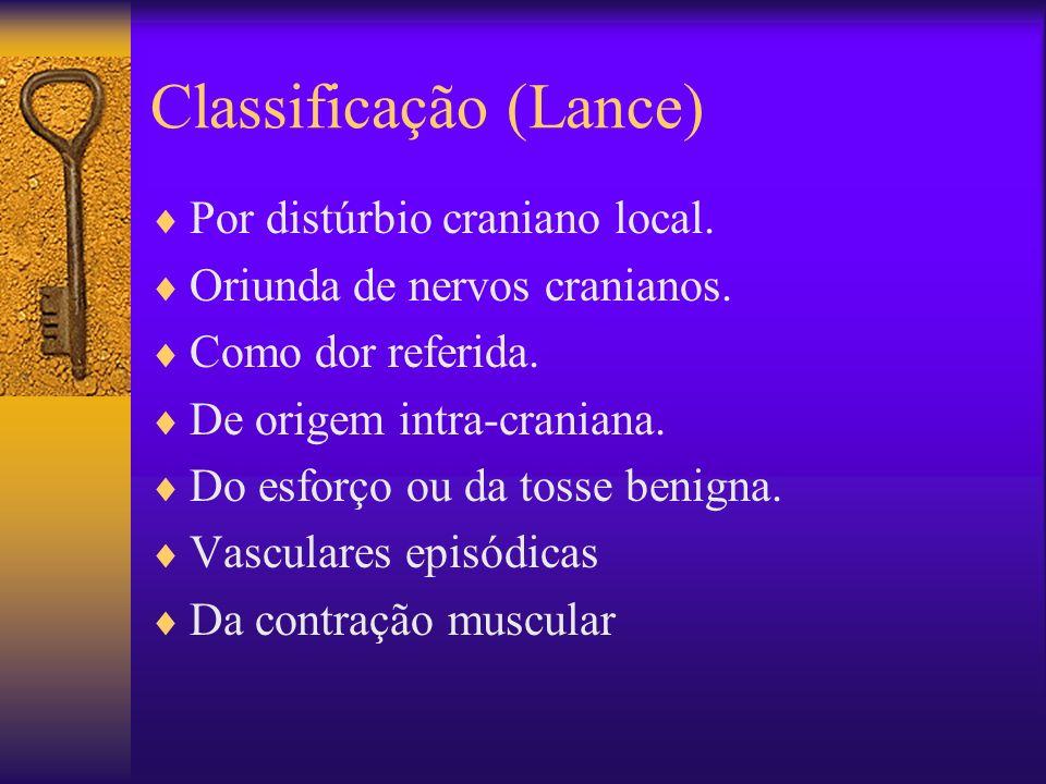 Classificação (Lance) Por distúrbio craniano local.