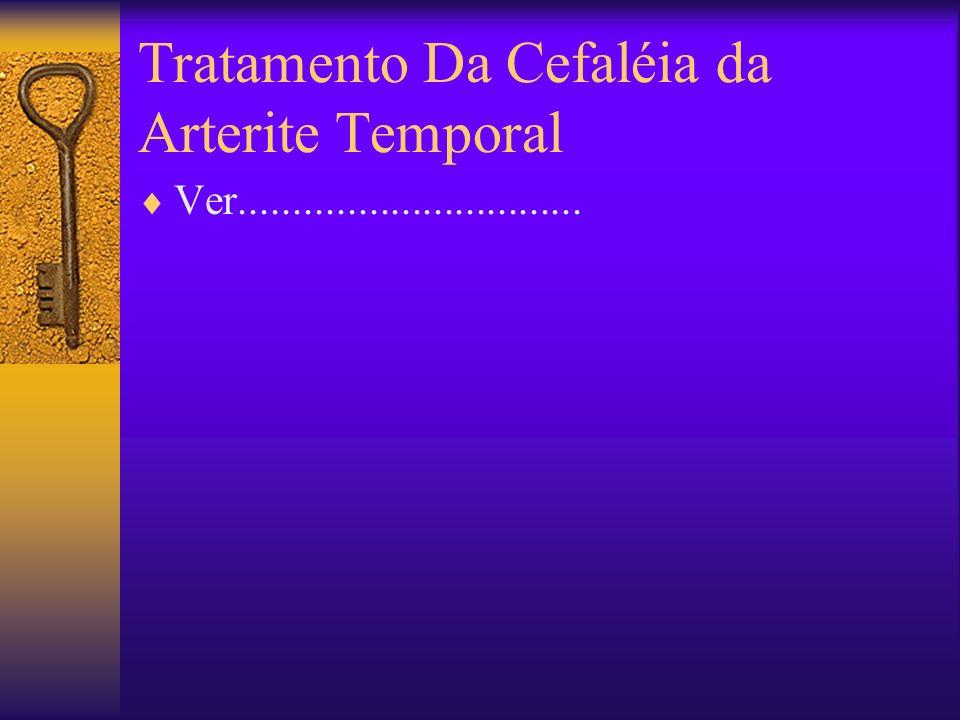 Tratamento Da Cefaléia da Arterite Temporal Ver................................