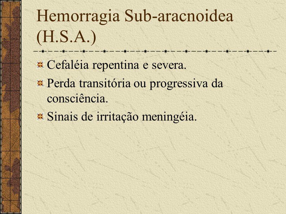 Tratamento na H.I.V. De suporte. Cirurgia, nas que causarem hipertensão intracraniana.