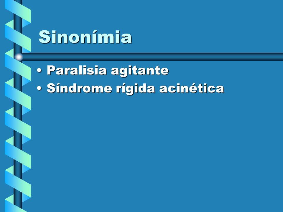 Conceito Doença degenerativa caracterizada por:Doença degenerativa caracterizada por: 1) Tremor (de repouso) 2) Rigidez (hipertonia plástica) 3) Acinesia 4) Instabilidade postural