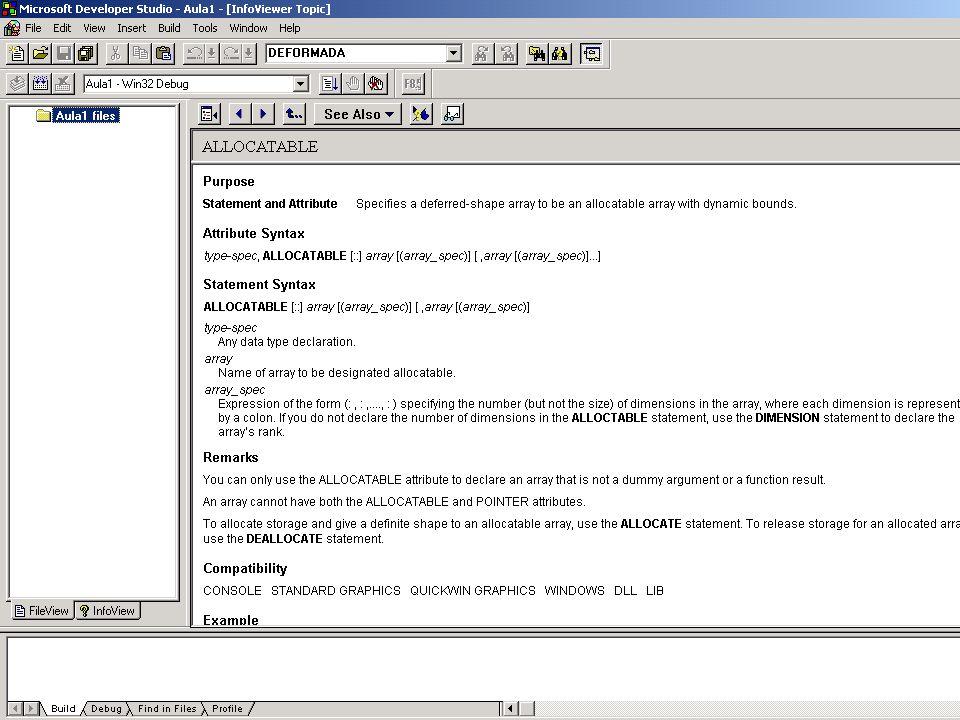 Exercícios no laboratório de informática 1) Usando o código fonte dado (Aula1.for), utilizar o compilador fortran para: 1.1) Criar um projeto de workspace, inserir nele o arquivo do código fonte, compilar e construir o arquivo executável.
