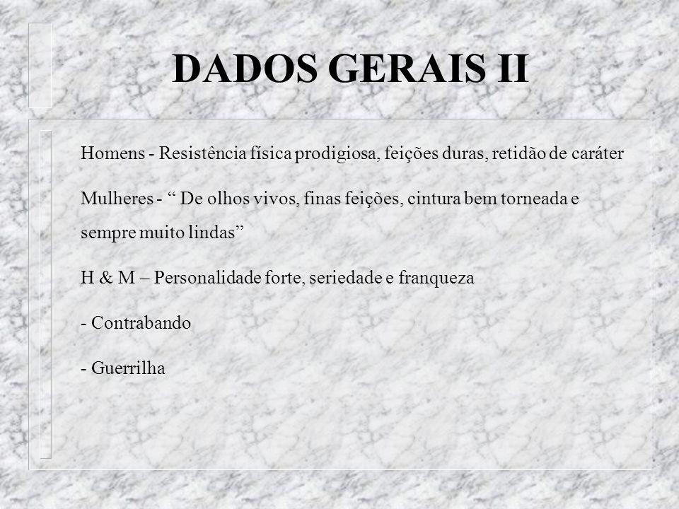 -Regiões montanhas, litorâneas e campestres -Clima ameno e úmido -Principais cidades: Vitória, San Sebastián, Pamplona e Bilbao Bayonne, Biaritz DADOS GERAIS III