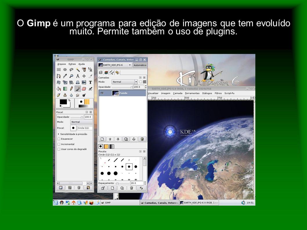 O Gimp é um programa para edição de imagens que tem evoluído muito. Permite também o uso de plugins.