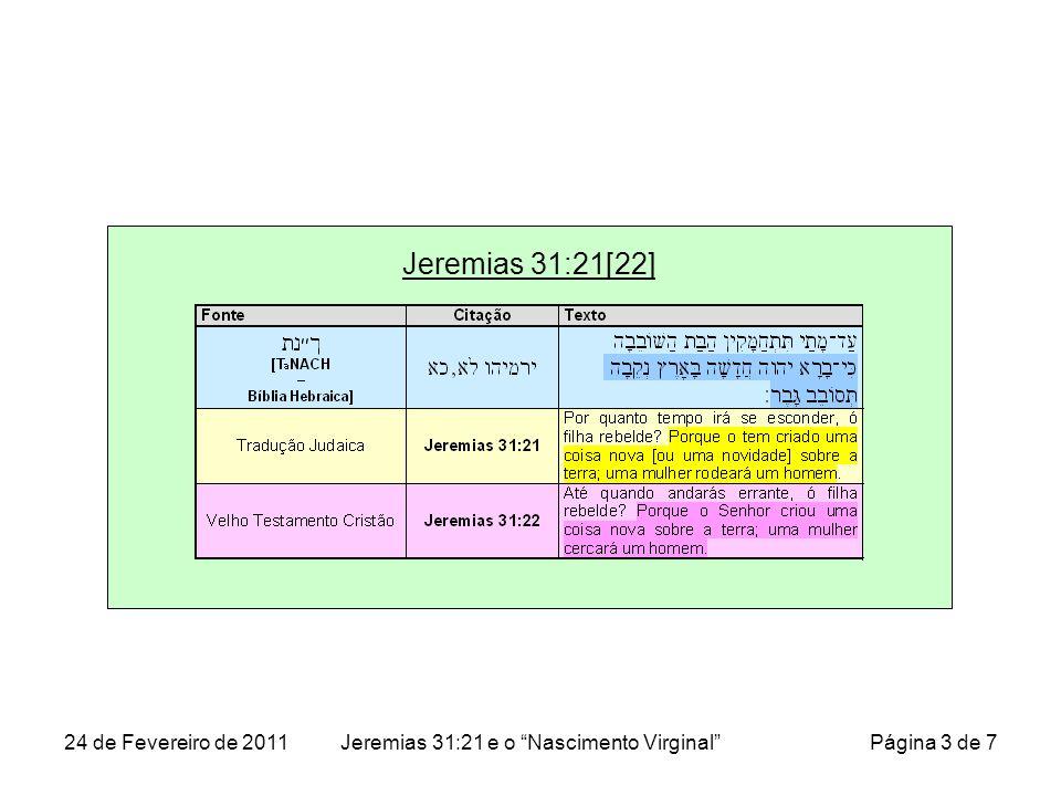 Jeremias 31:21[22] 24 de Fevereiro de 2011Jeremias 31:21 e o Nascimento Virginal Página 3 de 7
