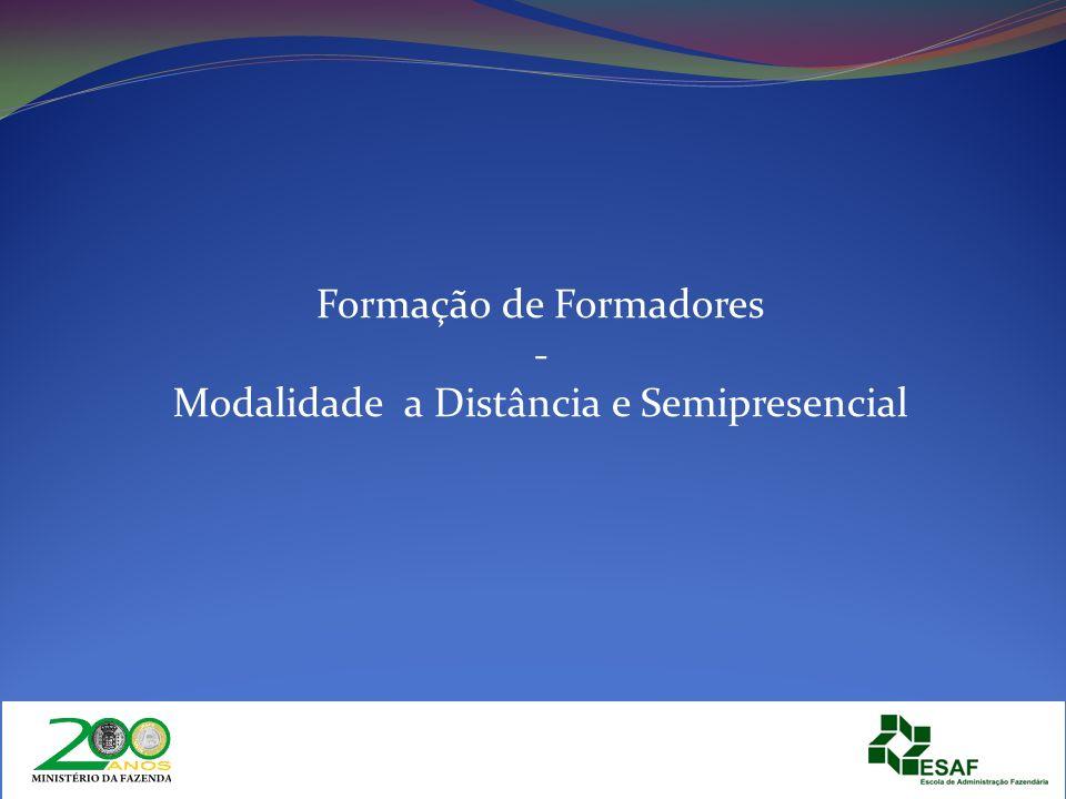 Formação de Formadores - Modalidade a Distância e Semipresencial