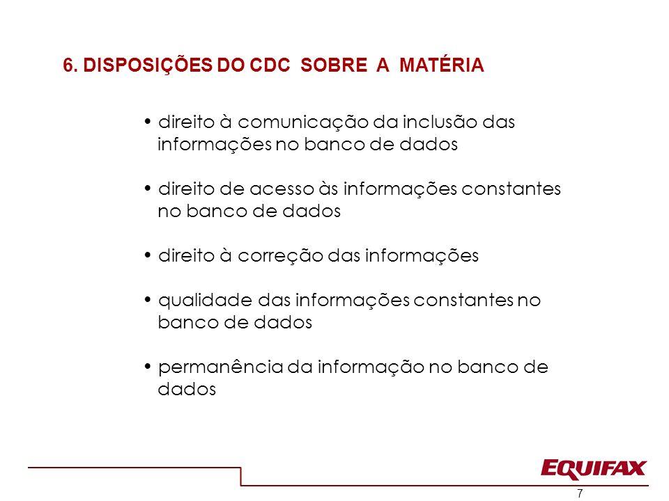 8 ônus da prova responsabilidade civil solidariedade penalidades aplicáveis aos bancos de dados 7.