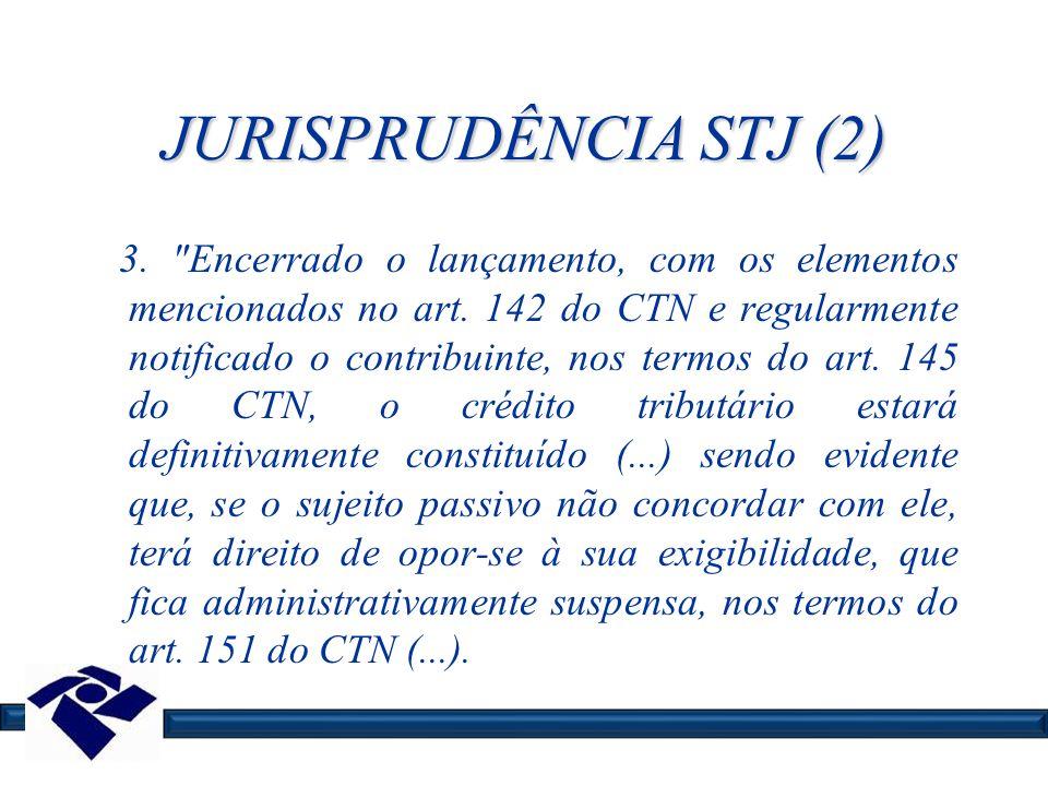 JURISPRUDÊNCIA STJ (2) 3.