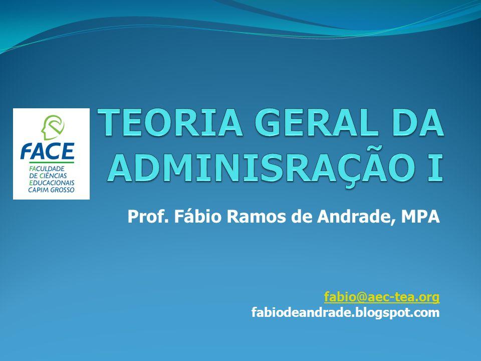 Prof. Fábio Ramos de Andrade, MPA fabio@aec-tea.org fabiodeandrade.blogspot.com