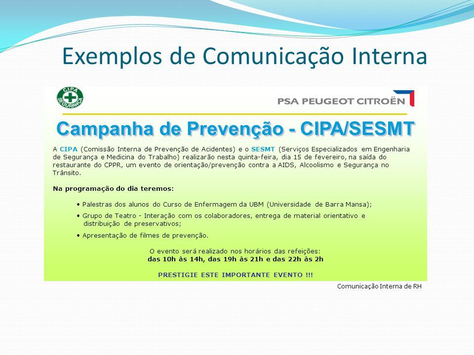 Comunicação Interna de RH A CIPA (Comissão Interna de Prevenção de Acidentes) e o SESMT (Serviços Especializados em Engenharia de Segurança e Medicina