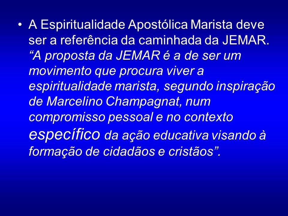 A Espiritualidade Apostólica Marista deve ser a referência da caminhada da JEMAR. A proposta da JEMAR é a de ser um movimento que procura viver a espi