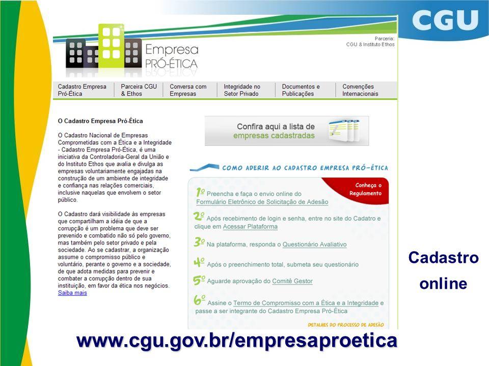Lista de empresas cadastradas: Cadastro Empresa Pró-ÉticaCNPJAdesão Aprovada AES Eletropaulo61.695.227/0001-9301/12/2011 AES Sul02.016.440/0001-6211/08/2011 AES Tietê02.998.609/0001-2701/12/2011 CPFL Energia02.429.144/0001-9301/12/2011 EDP Energias do Brasil03.983.431/0001-0311/08/2011 Infraero00.352.294/0001-1001/12/2011 Johnson Controls Building Efficiency 01.092.686/0001-5011/08/2011 Siemens44.013.159/0001-1611/08/2011