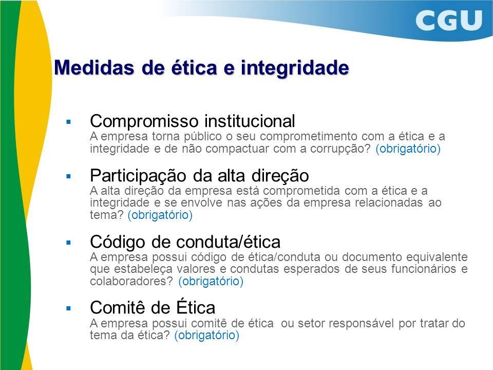 Compromisso institucional A empresa torna público o seu comprometimento com a ética e a integridade e de não compactuar com a corrupção? (obrigatório)