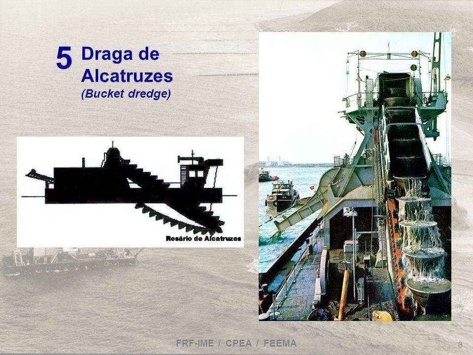 FRF-IME / CPEA / FEEMA 8 Draga de Alcatruzes (Bucket dredge) 5