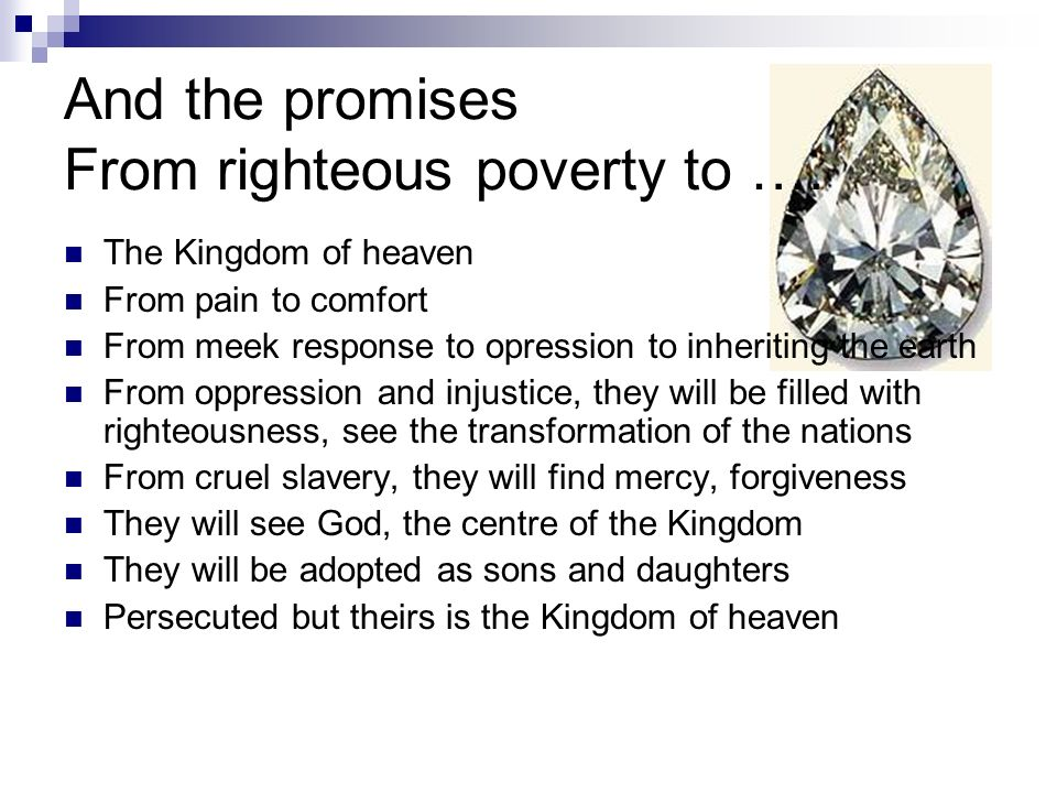 And the promises From righteous poverty to ….