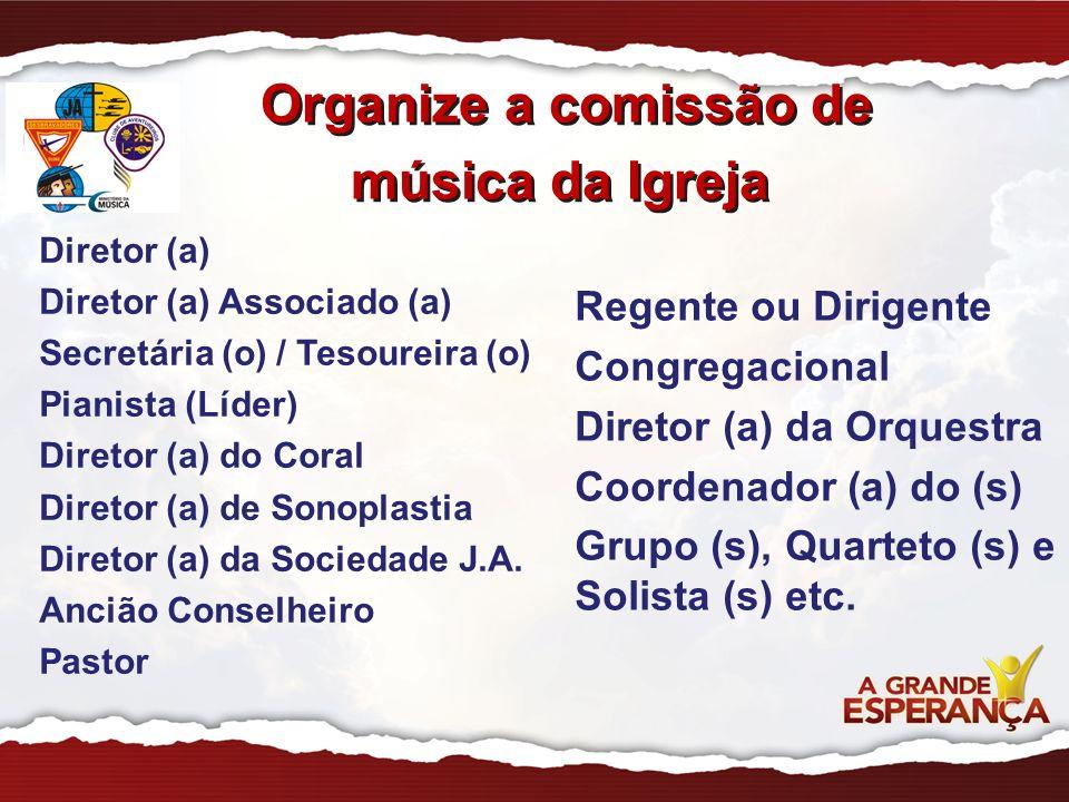PASTOR DISTRITAL COORDENADOR REGIONAL DE MÚSICA DIRETOR DA SOCIEDADE JOVEM DIRETOR DE MÚSICA DEPARTAMETOS DIRETOR ORQUESTRA ANCIÃO DA ÁREA DIRETOR DE MÚSICA DIRETOR ASSOCIADO SECRETÁRIA (O) DIRETOR CORAL DIRETOR SONOPLASTIA TESOUREIRO (A) PIANISTA (LIDER) COORD.