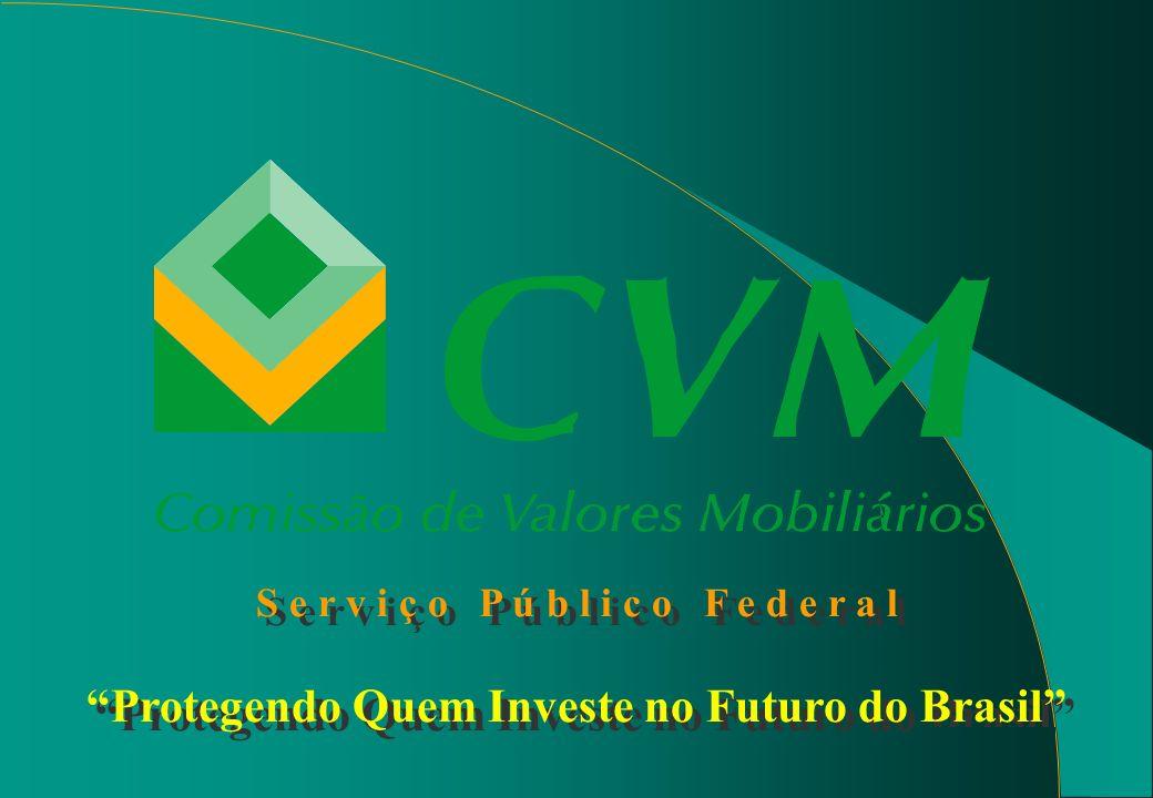 1 S e r v i ç o P ú b l i c o F e d e r a l Protegendo Quem Investe no Futuro do Brasil S e r v i ç o P ú b l i c o F e d e r a l Protegendo Quem Investe no Futuro do Brasil