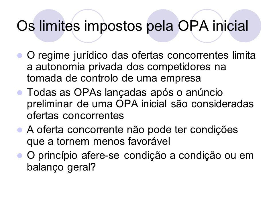 Os limites impostos pela OPA inicial O regime jurídico das ofertas concorrentes limita a autonomia privada dos competidores na tomada de controlo de u